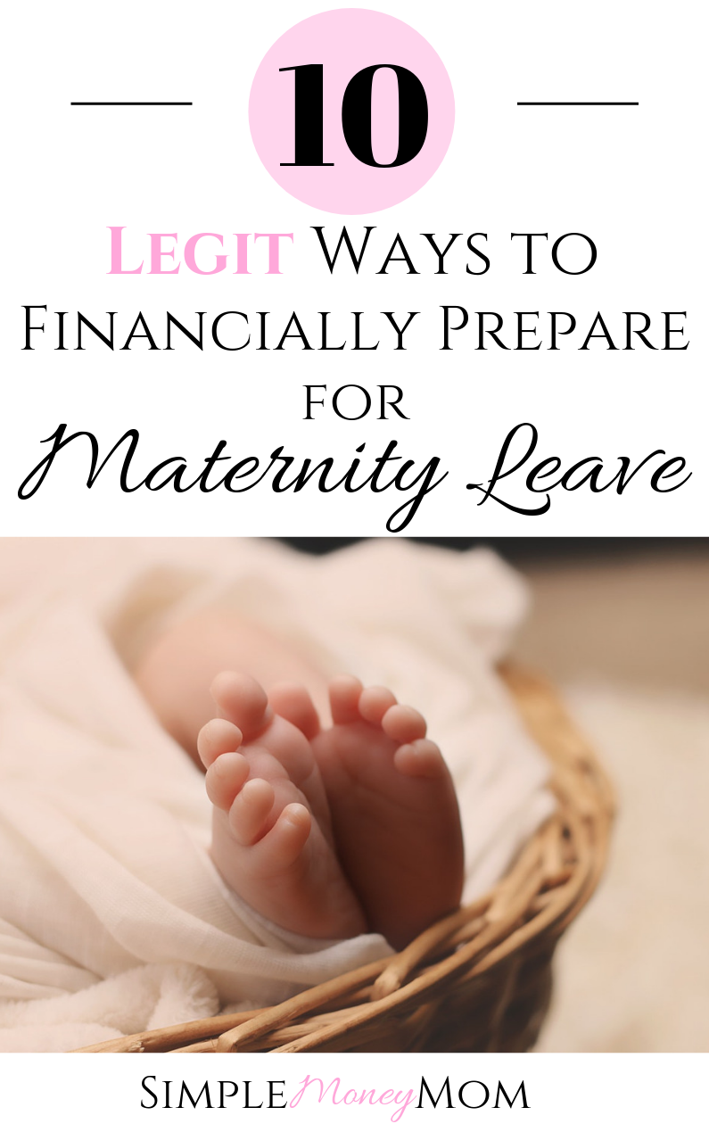 MUST PIN! She really breaks down how to financially prepare for maternity leave. It includes ways to save money, make mre money, and use every work benefit you have in orfer to enjoy maternity leave without financial worry. #maternityleave #personalfinance #savemoney #money #simplemoneymom #waystosave