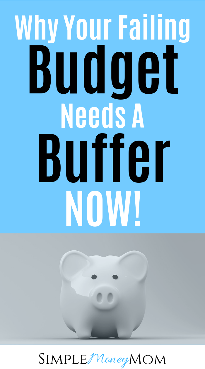 If your budget doesn't have a buffer, it could be why the reason your budget is failing. Start winning with your budget by implementing this strategy this month! #budgeting #money #moneytips #budgetingtips #simplemoneymom