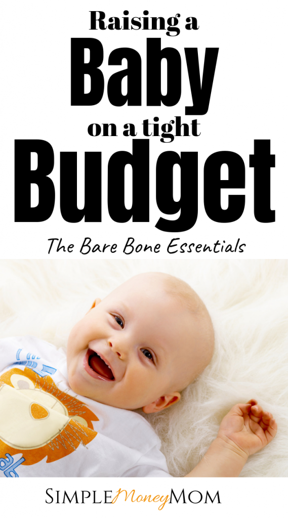 Babies are expensive but here are ways to reduce costs by purchasing the things you REALLY need for your baby. Save money raising a baby on a tight budget this year. #babyonabudget #savingmoneybaby #pregnancy #financiallyprepareforbaby #simplemoneymom
