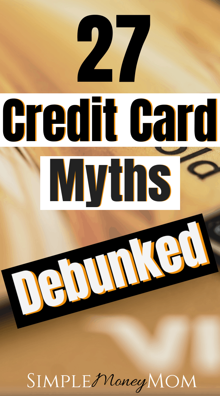 These credit score myths have been debunked. Learn how to understand your credit score and stop believing the credit myths so that you can build excellent credit this year! #creditscore #creditmyths #moneytips #personlfinance #simplemoneymom