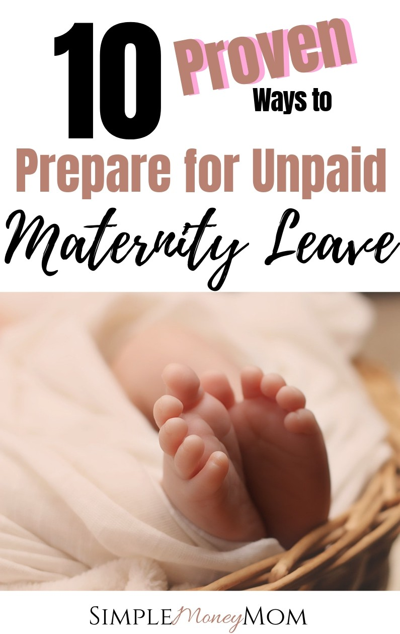 MUST PIN! She really breaks down how to financially prepare for maternity leave. It includes ways to save money, make more money, and use every work benefit you have in order to enjoy maternity leave without financial worry. #maternityleave #personalfinance #savemoney #money #simplemoneymom #waystosave