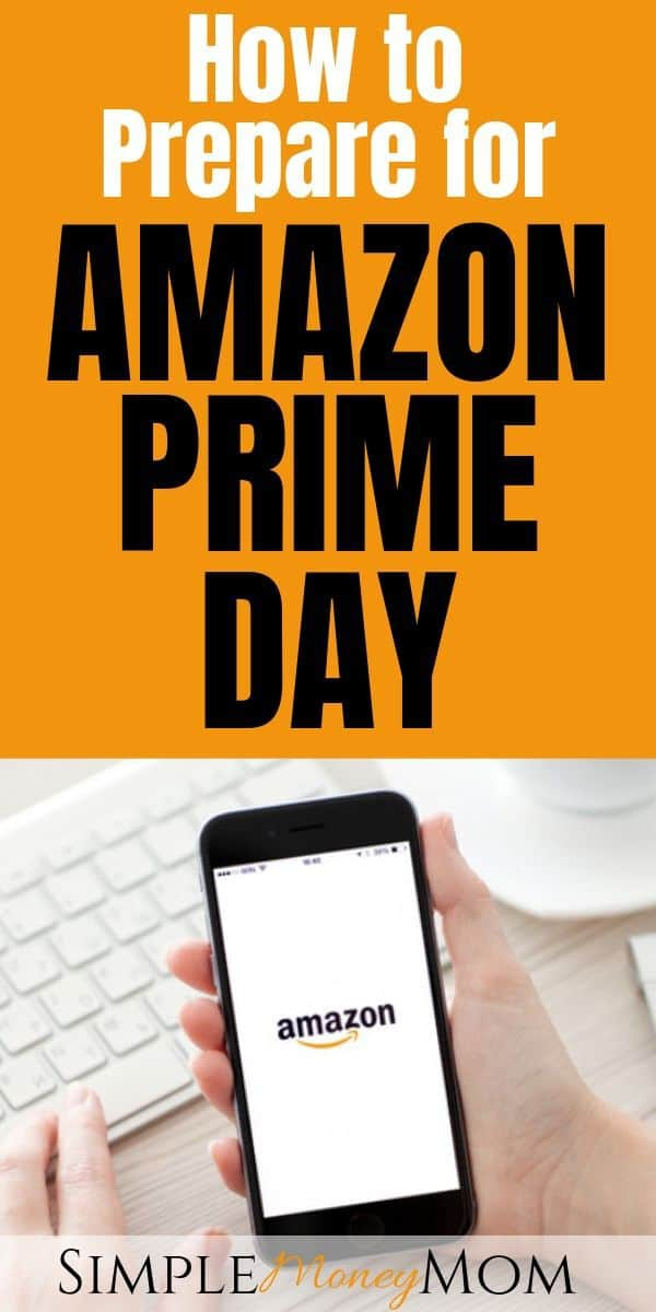 Learn the secrets of saving big when it comes to the biggest online shopping event of the summer! This 7-step guide will show you exactly how to save money on Amazon Prime Day this year. #amazon #PrimeDay #savingmoney #shoppingtips #simplemoneymom