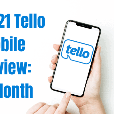 Tello Mobile Review 2021: Here's What Happened After One Month of Use